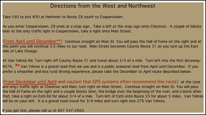 Directions from the West and Northwest